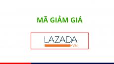 Mã giảm giá Lazada, Voucher Lazada khuyến mãi cập nhật mới nhất 2019